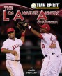 Los Angeles Angels of Anaheim, The