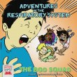Adventures in the Respiratory System - eBook - Classroom
