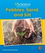 Pebbles, Sand, & Silt (Level A) - Paperback