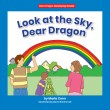 Look at the Sky, Dear Dragon - Paperback