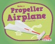 Make a Propeller Airplane - eBook-Library
