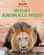 What Animals Need - Paperback