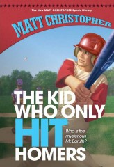 Kid Who Only Hit Homers, The