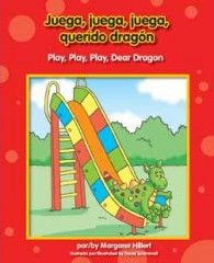 Juega, juega, juega, querido dragón / Play, Play, Play, Dear Dragon - eBook-Library