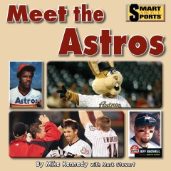 Meet the Astros