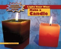 Light Your Way: Make a Candle - eBook