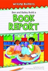 Ben and Bailey Build a Book Report - eBook-Classroom