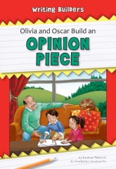 Olivia and Oscar Build an Opinion Piece - eBook-Library