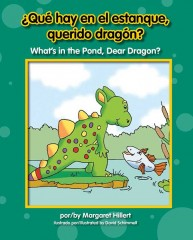 Qué hay en el estanque, querido dragón? / What's in the Pond, Dear Dragon? - eBook-Classroom