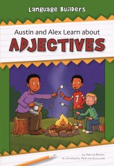 Austin and Alex Learn about Adjectives