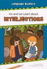 Iris and Ian Learn about Interjections - eBook-Classroom