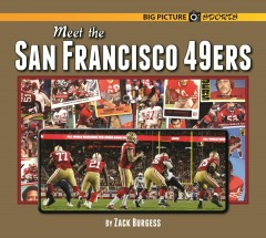 Meet the San Francisco 49ers