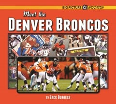 Meet the Denver Broncos
