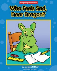 Who Feels Sad, Dear Dragon? - Paperback