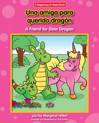 Una amiga para querido dragón / A Friend for Dear Dragon - eBook - Classroom