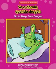 Ve a dormir, querido dragón / Go to Sleep, Dear Dragon - eBook - Classroom