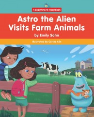 Astro the Alien Visits Farm Animals - Paperback