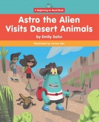Astro the Alien Visits Desert Animals