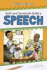 Seth and Savannah Build a Speech - Paperback