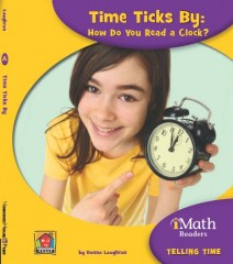 Time Ticks By: How Do You Read a Clock? (Level A) - Paperback
