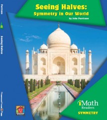 Seeing Halves: Symmetry in Our World (Level B) - Paperback