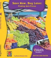 Save Now, Buy Later: Finding Unit Prices (Level C) - Paperback