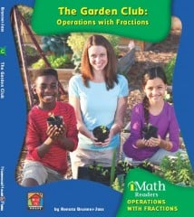 The Garden Club: Operations with Fractions (Level C) - Paperback