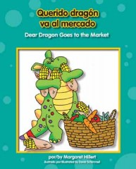 Querido dragón va al mercado / Dear Dragon Goes to the Market - Paperback