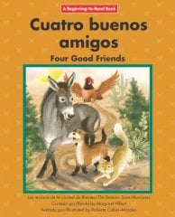 Cuatro buenos amigos / Four Good Friends - eBook - Classroom