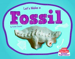 Let's Make a Fossil