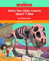 Astro the Alien Learns about T-Rex - eBook - Library