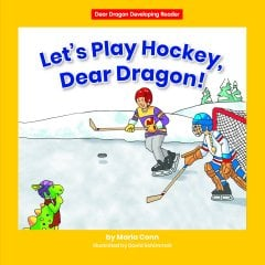 Let's Play Hockey, Dear Dragon! (Level C) - eBook - Classroom