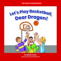 Let's Play Basketball, Dear Dragon!