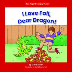 I Love Fall, Dear Dragon!