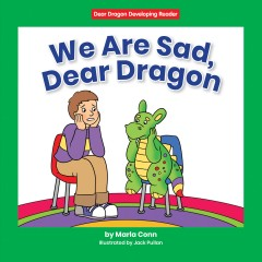 We are Sad, Dear Dragon