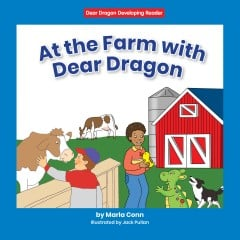 At the Farm with Dear Dragon
