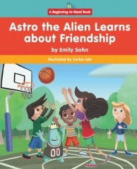 Astro the Alien Learns about Friendship