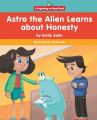 Astro the Alien Learns about Honesty - Paperback