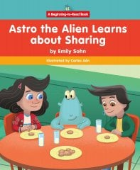Astro the Alien Learns about Sharing - Paperback [ clone ]