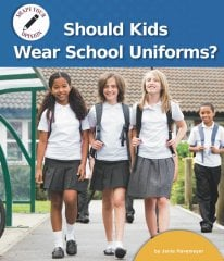 Should Kids Wear School Uniforms? - eBook - Library