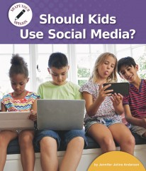Should Kids Use Social Media? - eBook-Library