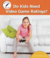 Do Kids Need Video Game Ratings?