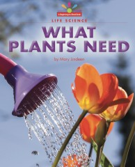 What Plants Need - Paperback