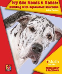 Ivy Sue Needs A House: Building with Equivalent Fractions - eBook-Classroom