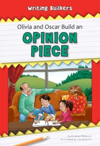 Olivia and Oscar Build an Opinion Piece - eBook-Classroom