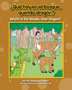Qué hay en el bosque, querido dragón? / What's in the Woods, Dear Dragon? - eBook-Classroom