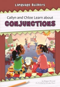 Cailyn and Chloe Learn about Conjunctions - eBook-Library
