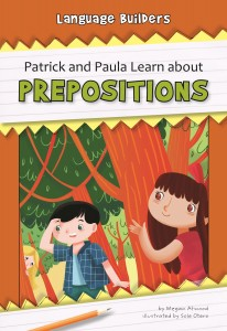 Patrick and Paula Learn about Prepositions - eBook-Library