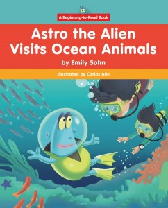Astro the Alien Visits Ocean Animals