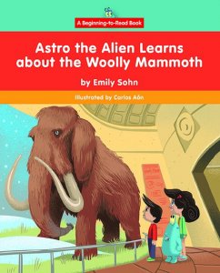 Astro the Alien Learns about the Woolly Mammoth